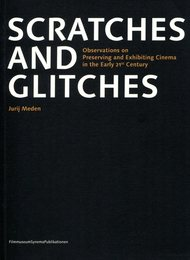 Scratches and glitches
