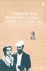 Catàleg de films disponibles parlats o retolats en català 1982