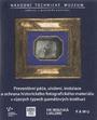 Preventivní péče, uložení, instalace a ochrana historického fotografického materiálu v různých typech paměťových institucí (vyjma restaurátorských a konzervátorských technik a postupů)