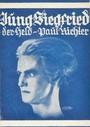 Jung-Siegfried, der Held Paul Richter