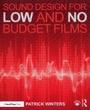 Sound design for low and no budget films