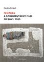Cenzúra a dokumentárny film po roku 1989