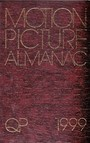International Motion Picture Almanac 1999