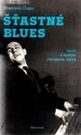 Šťastné blues, aneb, Z deníku Jaroslava Ježka
