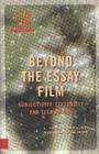 Beyond the essay film