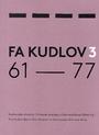 Fa Kudlov 3, 61-77