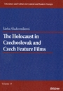The holocaust in Czechoslovak and Czech feature films