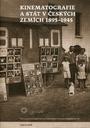 Kinematografie a stát v českých zemích 1895-1945