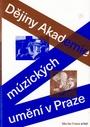 Dějiny Akademie múzických umění v Praze