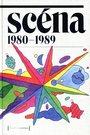 Scéna 1980-1989