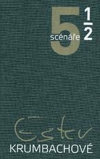 5 a 1/2 scénáře Ester Krumbachové