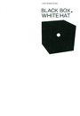 Black box - white hat