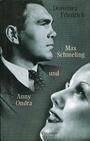 Max Schmeling und Anny Ondra
