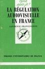 La régulation audiovisuelle en France