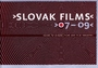 Slovak films 07 - 09