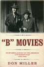 """""""B"""" movies"""