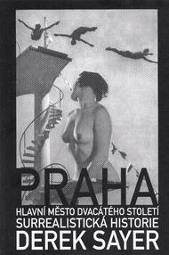 Praha, hlavní město dvacátého století