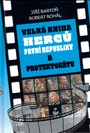 Velká kniha herců první republiky a protektorátu