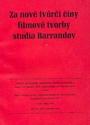 Za nové tvůrčí činy filmové tvorby studia Barrandov