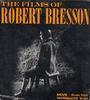 The films of Robert Bresson