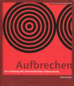 Fünfzig Jahre Österreichisches Filmmuseum