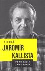Filmař Jaromír Kallista