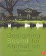 Designing sound for animation