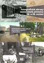 Fotografické obrazy cestovatelů přelomu 19. a 20. století