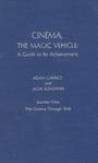 Cinema, the magic vehicle
