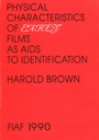 Physical characteristics of films as aids to identification