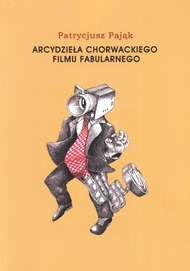 Arcydzieła chorwackiego filmu fabularnego