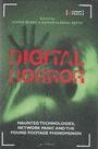 Digital horror