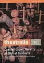 Czech puppet theatre in global contexts