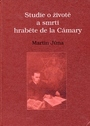 Studie o životě a smrti hraběte de la Cámary