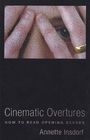 Cinematic overtures