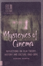 Mysteries of cinema