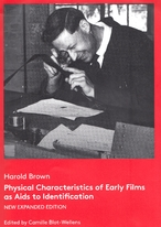 Physical characteristics of early films as aids to identification