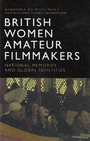 British women amateur filmmmakers